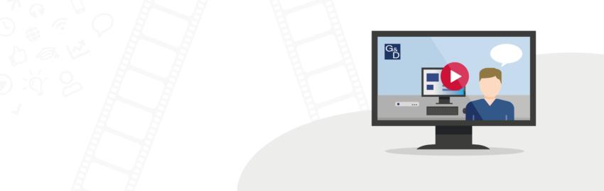 Videokompetenz bei G&D: Wir können Ihnen ja viel erzählen…